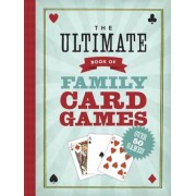 The Ultimate Book of Family Card Games, Paperback