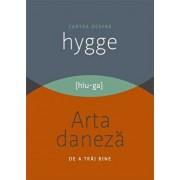 Cartea despre HYGGE. Arta daneza de a trai bine/Louisa Thomsen Brits