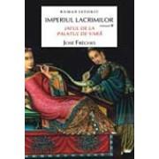 Imperiul lacrimilor. Vol. II. Jaful de la Palatul de Vara/Jose Freches