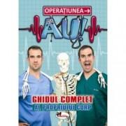 Operatiunea AU Ghidul complet al propriului corp