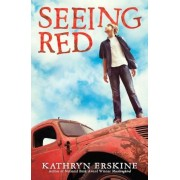 Seeing Red, Hardcover