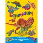 Editura Girasol - Dinozauri cu 36 de Abtibilduri