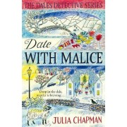 Date with Malice by Julia Chapman