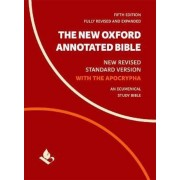 The New Oxford Annotated Bible with Apocrypha: New Revised Standard Version, Hardcover (5th Ed.)
