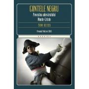 Contele negru. Povestea adevaratului Monte-Cristo (eBook)