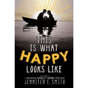 This Is What Happy Looks Like, Paperback