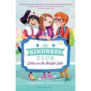 The Kindness Club: Chloe on the Bright Side, Hardcover