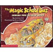 The Magic School Bus Inside the Human Body, Paperback
