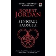Seniorul haosului, Roata timpului, Vol. 6/Robert Jordan