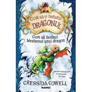 """Cum sa fentezi blestemul unui dragon"" - Cressida Cowell"