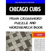 Chicago Cubs Trivia Crossword Puzzle and Word Search Book, Paperback/Mega Media Depot