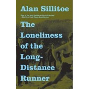 The Loneliness of the Long-Distance Runner, Paperback/Alan Sillitoe