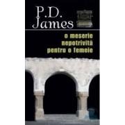 O meserie nepotrivita pentru o femeie - P.D. James