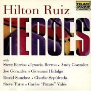 Hilton Ruiz - Heroes (0089408333828) (1 CD)