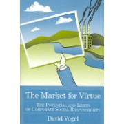 Market for Virtue - The Potential and Limits of Corporate Social Responsibility (Vogel David)(Paperback) (9780815790778)