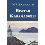The Brothers Karamazov - Bratya Karamazovy, Paperback/Fyodor M. Dostoevsky