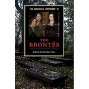 The Cambridge Companion to the Brontes by Heather Glen