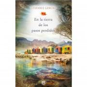 En La Tierra De Los Pasos Perdidos - Gercke Stephanie