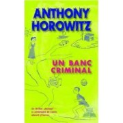 Un banc criminal - Anthony Horowitz
