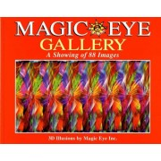 Magic Eye Gallery: A Showing of 88 Images, Paperback
