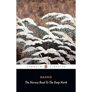 The Narrow Road to the Deep North and Other Travel Sketches, Paperback/Matsuo Basho