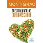 Prevenirea bolilor cardiovasculare - Michel Montignac