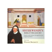 Sister Wendy's Bible Treasury - Stories and Wisdom Through the Eyes of Great Painters (Beckett Wendy)(Paperback) (9780281066186)