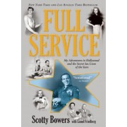 Full Service: My Adventures in Hollywood and the Secret Sex Live of the Stars, Paperback