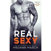 Real Sexy, Paperback/Meghan March