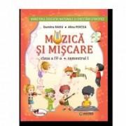 Muzica si miscare. Manual pentru clasa a IV-a sem I+sem II contine editie digitala