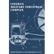 Cinema's Military Industrial Complex