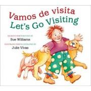 Vamos de Visita/Let's Go Visiting (Bilingual Board Book), Hardcover/Sue Williams