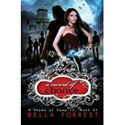 A Shade of Vampire 34: A Sword of Chance, Paperback/Bella Forrest