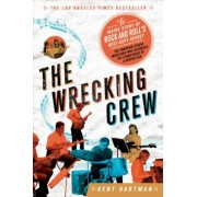 The Wrecking Crew: The Inside Story of Rock and Roll's Best-Kept Secret, Paperback