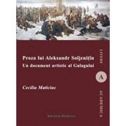 Proza lui Alexandr Soljenitin. Un document artistic al Gulagului/Cecilia Maticiuc