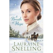 A Breath of Hope, Hardcover/Lauraine Snelling