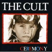 The Cult - Ceremony (0607618012229) (1 CD)