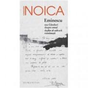 Eminescu sau ganduri despre omul deplin al culturii romanesti