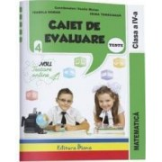 Matematica. Clasa a 4-a. Caiet de evaluare - Vasile Molan