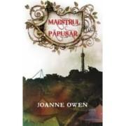 Maestrul papusar - Joanne Owen