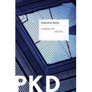 A Maze of Death, Paperback/Philip K. Dick