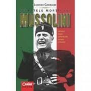 Secretele mortii lui Mussolini