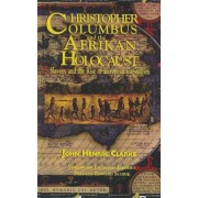 Christopher Columbus and the Afrikan Holocaust: Slavery and the Rise of European Capitalism, Paperback