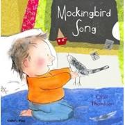 Mockingbird Song, Hardcover/Carol Thompson