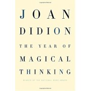 The Year of Magical Thinking, Hardcover/Joan Didion
