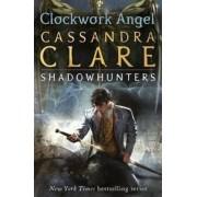 Walker Books Clockwork Angel - The Infernal Devices Book 1 - Cassandra Clare