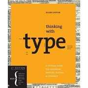 Thinking with type: A Critical Guide for Designers, Writers, Editors, & Students, Paperback