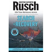 Book - Search & Recovery: A Retrieval Artist Universe Novel: Book Four of the Anniversary Day Saga, Paperback/Kristine Kathryn Rusch