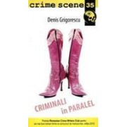 Criminali in paralel (crime scene 35)