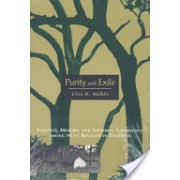 Purity and Exile - Violence, Memory and National Cosmology Among Hutu Refugees in Tanzania (Malkki Liisa H.)(Paperback) (9780226502724)